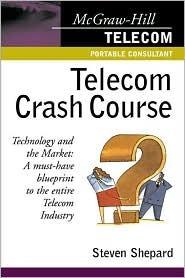 Telecom Crash Course Steven Shepard