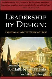 Leadership  by  Design: Creating an Architecture of Trust by Richard Swett
