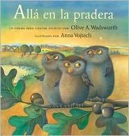 Alla En La Pradera: Un Poema Para Contar Olive A. Wadsworth