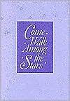 Come Walk Among the Stars  by  Winston O. Abbott