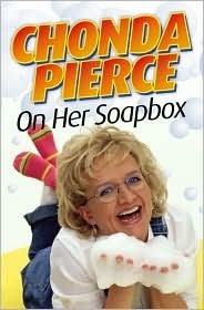 Chonda Pierce on Her Soapbox Chonda Pierce