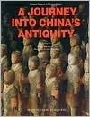 Journey into Chinas Antiquity Volume 2 (v. 2) Weichao Yu