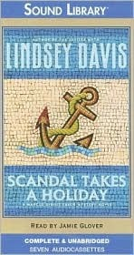 Scandal Takes a Holiday (Marcus Didius Falco, #16)  by  Lindsey Davis