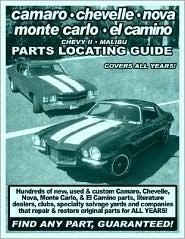 Camaro / Chevelle / Nova / Monte Carlo / El Camino / Chevy II / Malibu Parts Locating Guide Patrick Trienta
