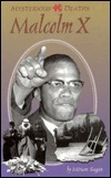 Mysterious Deaths   Malcolm X Miriam Sagan