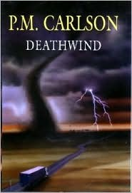 Deathwind (Marty Hopkins, #3)  by  P.M. Carlson