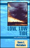 Low, Low Tide: And Collected Stories  by  Stephen E. McCallum