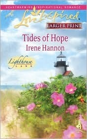 Tides of Hope (Lighthouse Lane, #1)  by  Irene Hannon