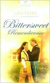 Bittersweet Remembrance Gina Fields