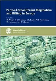 Permo-Carboniferous Magmatism and Rifting in Europe  by  B. Marjorie Wilson