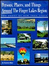 Persons, Places, And Things Around The Finger Lakes Region, The Heart Of New York State Emerson Klees