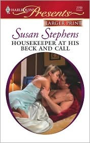 Housekeeper at His Beck and Call (Kept for His Pleasure) (Harlequin Presents, #2769)  by  Susan Stephens