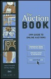 The Auction Book: Guide to Online Auctions, Volume II Haines/Snyder