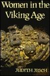 Women in the Viking Age  by  Judith Jesch
