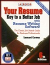 Your Resume: Key to a Better Job: Software Users Manual  by  Leonard Corwen