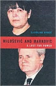 Milosevic and Markovic: The End of the Serbian Fairytale  by  Slavojub Djukic