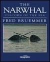 Narwhalunicorn of the Sea Fred Bruemmer