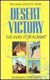 Desert Victory: The War for Kuwait Norman Friedman