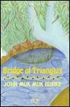 Bridge of Triangles John Muk Muk Burke