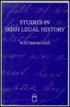Studies in Irish Legal History W.N. Osborough