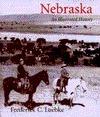 Nebraska: An Illustrated History  by  Frederick C. Luebke