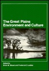 The Great Plains: Environment and Culture  by  Brian W. Blouet