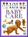 101 Essential Tips: Baby Care  by  Elizabeth Fenwick