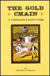 The Gold Chain: A California Family Saga  by  Regina V. Phelan