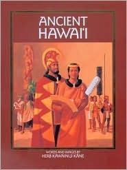 Ancient Hawaiʻi  by  Herb Kawainui Kane