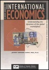 A Short Course In International Economics: Understanding The Dynamics Of The International Marketplace (Short Course In International Trade Series) (Short Course In International Trade Series) Jeffrey E. Curry