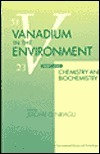 Vanadium in the Environment, 2 Parts Set  by  Jerome O. Nriagu