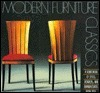 Modern Furniture Classics: A Sourcebook of Styles, Designers, and Manufacturers from 1855 to Today Miriam Stimpson