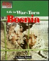 Life in War-Torn Bosnia  by  Diane Yancey
