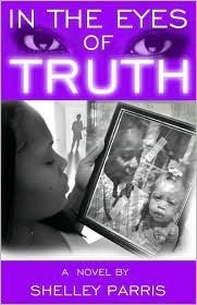 In the Eyes of Truth  by  Shelley Parris