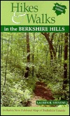 Hikes & Walks in the Berkshire Hills [With Fold-Out Map of Berkshire County]  by  Lauren R. Stevens