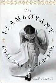 The Flamboyant Lori Marie Carlson