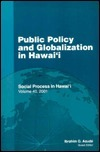 Public Policy and Globalization in HawaiI Ibrahim G. Aoude