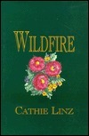 Wildfire  by  Cathie Linz