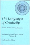 Creativity And The Imagination: Case Studies From The Classical Age To The Twentieth Century  by  Mark Amsler