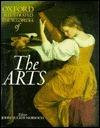 Oxford Illustrated Encyclopedia: Volume 5: The Arts John Julius Norwich