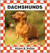 Dachshunds  by  Stuart A. Kallen