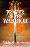 Prayer of the Warrior  by  Michael Harold Brown
