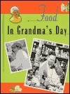 Food in Grandmas Day  by  Valerie Weber