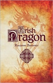 Irish Dragon Roxanne Summer