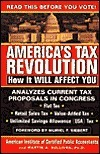 Americas Tax Revolution : How It Will Affect You: How It Will Affect You  by  Martin A. Sullivan