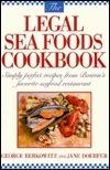 The Legal Sea Foods Cookbook  by  George Berkowitz