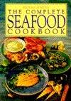 The Complete Seafood Cookbook  by  Bettina Jenkins