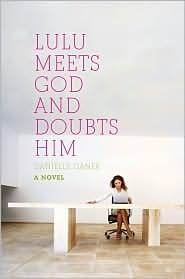When Lou Lou Meets God & Doubts Him Danielle Ganek
