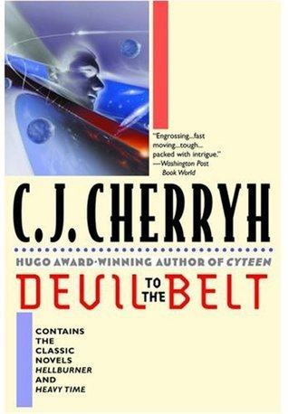 Devil to the Belt (The Company Wars, #4-5)  by  C.J. Cherryh
