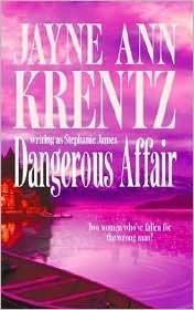 Dangerous Affair (Dangerous Magic/Affair of Honor)  by  Jayne Ann Krentz